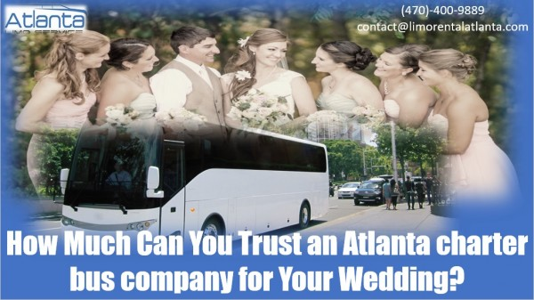 How Much Can You Trust an Atlanta Charter Bus Company for ...