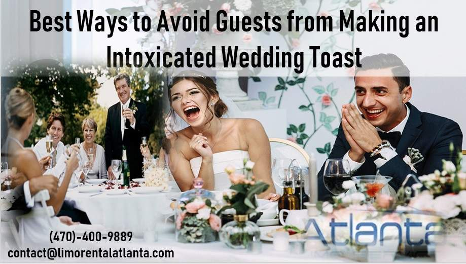 Great Ways to Prevent an Intoxicated Wedding Toast
